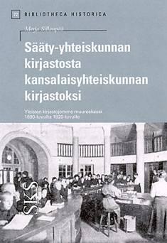 Sääty-yhteiskunnan kirjastosta kansalaisyhteiskunnan kirjastoksi