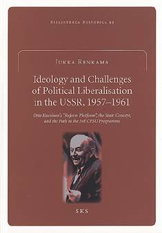 Ideology and the challenges of political liberalisation in the USSR, 1957-1961