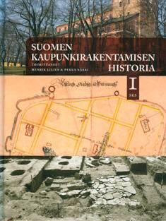 Suomen kaupunkirakentamisen historia 1-2