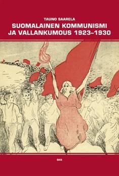 Suomalainen kommunismi ja vallankumous 1923-1930