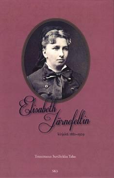 Elisabeth Järnefeltin kirjeitä 1881-1929
