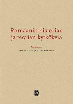 Romaanin historian ja teorian kytköksiä