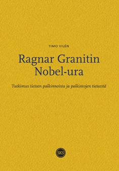 Ragnar Granitin Nobel-ura