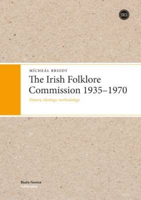 The Irish Folklore Commission 1935-1970