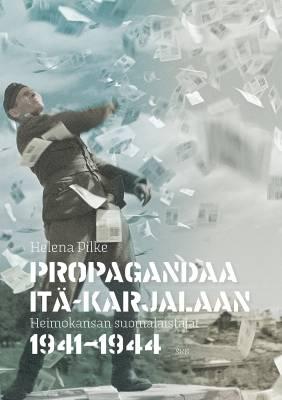 Propagandaa Itä-Karjalaan