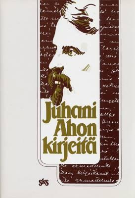Juhani Ahon kirjeitä