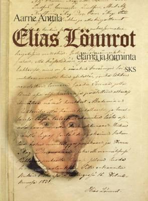 Elias Lönnrot, elämä ja toiminta