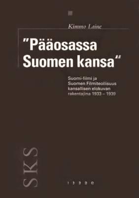 """""""Pääosassa Suomen kansa"""""""