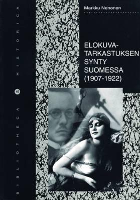 Elokuvatarkastuksen synty Suomessa (1907-1922)