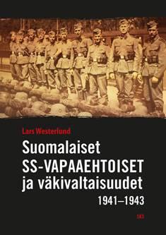 Suomalaiset SS-vapaaehtoiset ja väkivaltaisuudet 1941-1943