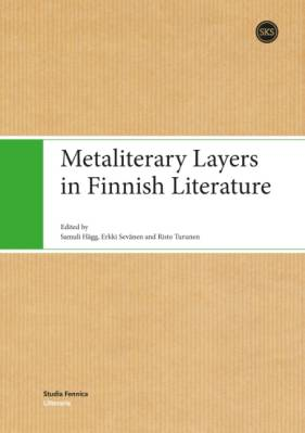 Metaliterary Layers in Finnish Literature