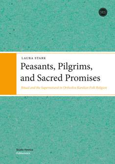 Peasants, Pilgrims, and Sacred Promises