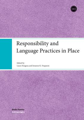 Responsibility and Language Practices in Place