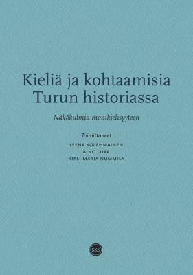 Kieliä ja kohtaamisia Turun historiassa